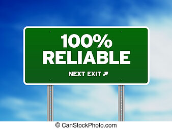 Green 100% Reliable highway sign on Cloud Background.