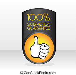 black and orange 100 percent satisfaction guarantee sign with shadow over gray and white background
