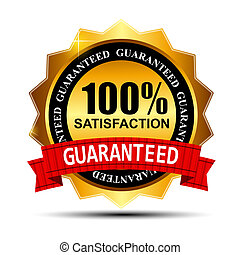 100% SATISFACTION guaranteed gold label with red ribbon...