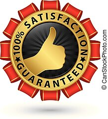 100% satisfaction guaranteed golden label, vector illustration