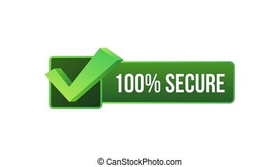 100 Secure grunge icon. Badge or button for commerce website. Motion graphics.