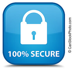 100% secure special cyan blue square button - 100% secure...