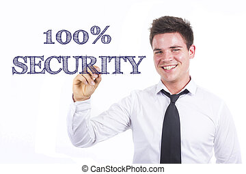100% SECURITY - Young smiling businessman writing on transparent surface