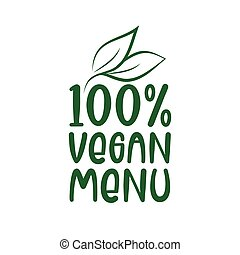 100% Vegan Menu -logo green leaf label for premium quality, locally grown, healthy food natural products, farm fresh sticker