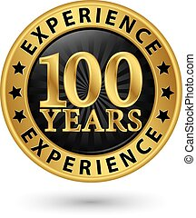 100 years experience gold label, vector illustration