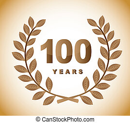 100 years with gold laurel wreath over brown background....
