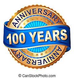 100, złoty, rocznica, ribbon., etykieta, lata