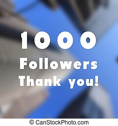 1000 followers sign