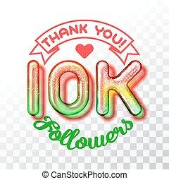 10k, tu, seguidores, agradecer