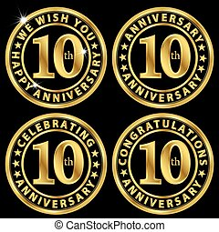 10th anniversary golden label set, celebrating 10 years anniversary signs set, vector illustration
