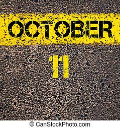 11, oktober, kalender, dag, över, väg markera, gul måla,...