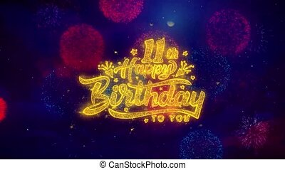11th Happy Birthday Greeting Text Sparkle Particles on Colored Fireworks