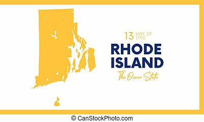 13 of 50 states of the United States with a name, nickname, and date admitted to the Union, Detailed Vector Rhode Island Map for printing posters, postcards and t-shirts
