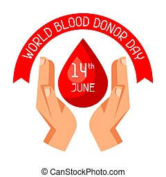 14t June world blood donor day. Medical and healthcare...