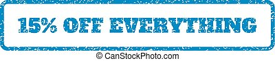 15 Percent Off Everything Rubber Stamp