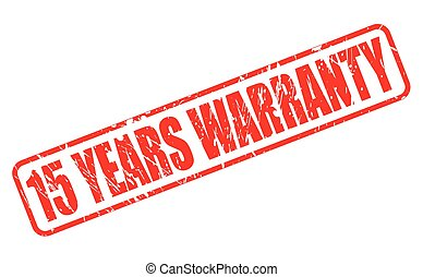 15 years warranty red stamp text