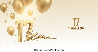 17th Anniversary celebration background. 3D Golden numbers with bent ribbon, confetti and balloons.