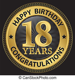 18 years happy birthday congratulations gold label, vector illustration