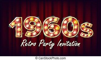 1960s, retro, partido, convite, vector., 1960, style., lâmpada, bulb., 3d, elétrico, glowing, iluminado, retro, sinal., cartaz, voador, bandeira, template., clube noite, discoteca, partido, evento, anunciando, vindima, ilustração