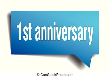 1st anniversary blue 3d speech bubble - 1st anniversary blue...