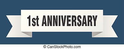 1st anniversary ribbon. 1st anniversary isolated sign. 1st anniversary banner