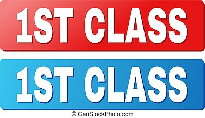 1ST CLASS Title on Blue and Red Rectangle Buttons