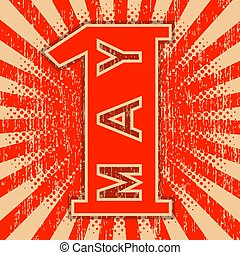 1st May Labor Day. Retro, vintage background