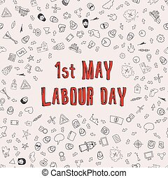 1st May - Labour Day. Vector Labour Day Poster - 1st May -...