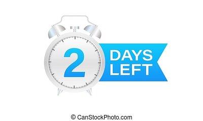 2 days left on allarm clock on white background. Motion graphics