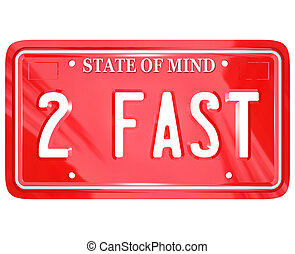 2 Fast Words on Red Vanity License Plate Speedy Driver - A...