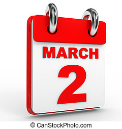 2 march calendar on white background. 3D Illustration.