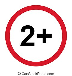 2+ restriction flat sign with red circle isolated on white background. Age limit symbol. No under two years warning illustration
