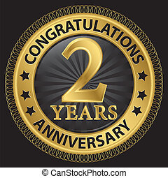 2 years anniversary congratulations gold label with ribbon, vector illustration