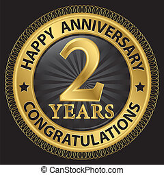 2 years happy anniversary congratulations gold label with ribbon, vector illustration