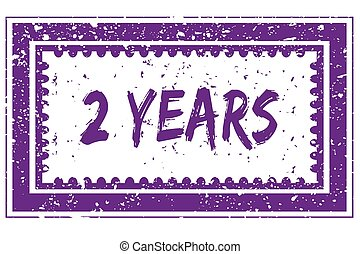 2 YEARS in magenta grunge square frame stamp