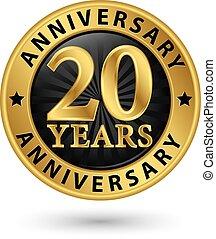 20 anos, aniversário, ouro, etiqueta, vetorial, ilustração