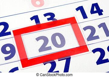 20 calendar day - calendar date showing outrunning business...