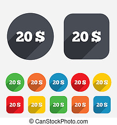 20 Dollars sign icon. USD currency symbol. Money label....
