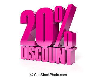 20 percent discount. - 20 percent discount. Pink shiny text....
