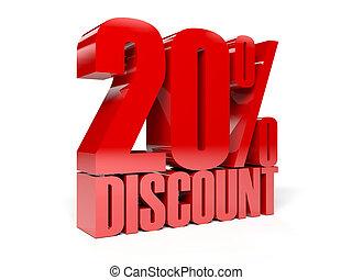 20 percent discount.