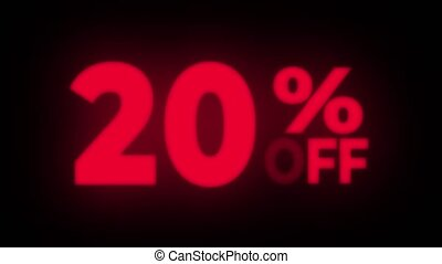 20% Percent Off Text Flickering Display Promotional Loop. -...