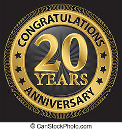 20 years anniversary congratulations gold label with ribbon, vector illustration