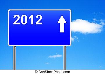 2012, 화살, 도로 표지, 통하고 있는, 하늘, 배경.