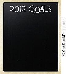 """""""2012 goals"""" handwritten with white chalk on a blackboard"""
