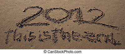 2012 this is the end written on the beach