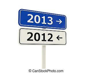 2013-2012 New Year road sign isolated on white