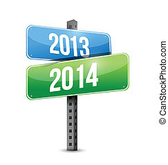 2013 2014 road sign illustration design over a white...