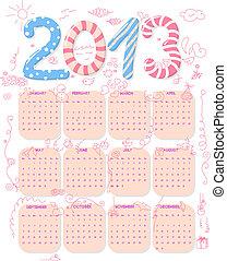 2013 Calendar - Calendar of year 2013 with cute childish...