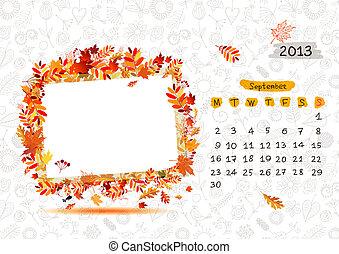 2013, text, ram, september., din, vektor, plats, foto, kalender, eller