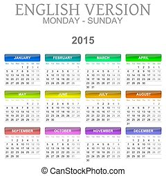2015 Calendar English Language Version Mon ? Sun - Colorful ...